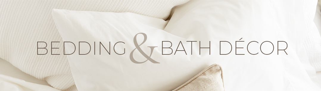 Bedding & Bath Decor